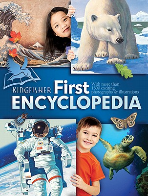 Kingfisher First Encyclopedia By Kingfisher (COR)